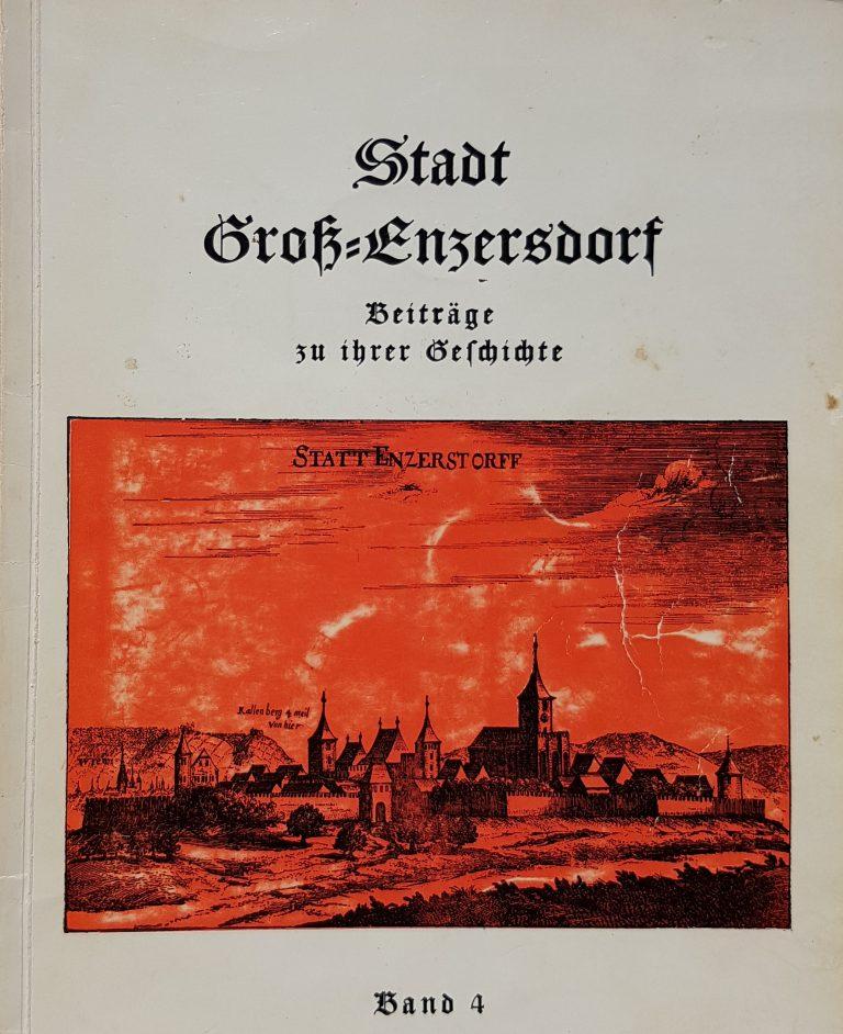 """1965 """"Stadt Groß-Enzersdorf  Beiträge zu ihrer Geschichte""""  (Band 4)"""