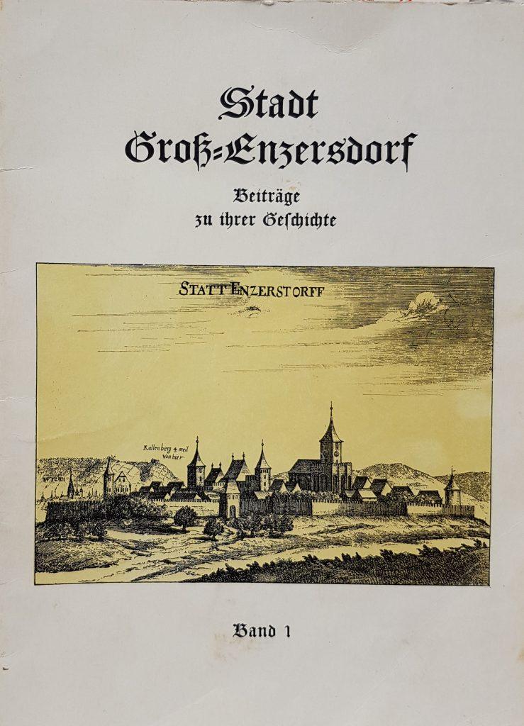 """1960 """"Stadt Groß-Enzersdorf Beiträge zu ihrer Geschichte""""  (Band 1)"""