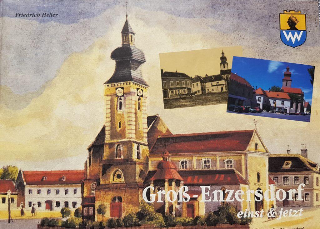 """1998  """"Groß-Enzersdorf  einst& jetzt"""""""