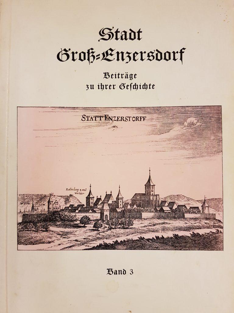 """1963 – """"Stadt Groß-Enzersdorf Beiträge zu ihrer Geschichte"""" (Band 3)"""